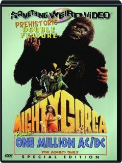 MIGHTY GORGA / ONE MILLION AC / DC