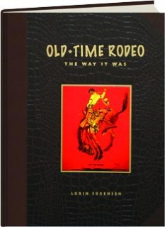OLD-TIME RODEO: The Way It Was