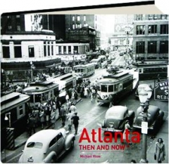 ATLANTA THEN AND NOW