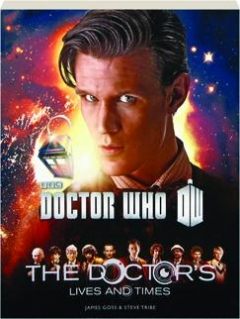<I>DOCTOR WHO:</I> The Doctor's Lives and Times
