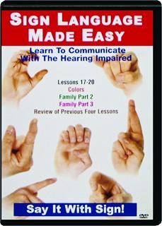 SIGN LANGUAGE MADE EASY LESSONS 17-20