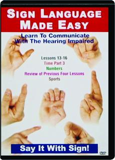 SIGN LANGUAGE MADE EASY LESSONS 13-16