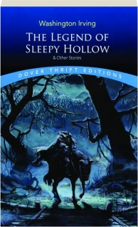 THE LEGEND OF SLEEPY HOLLOW & OTHER STORIES