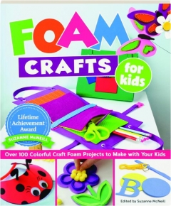 FOAM CRAFTS FOR KIDS