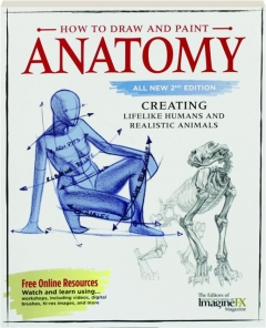 HOW TO DRAW AND PAINT ANATOMY, 2ND EDITION