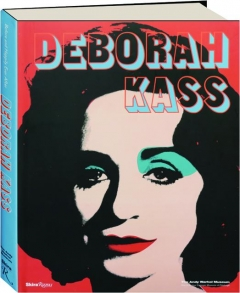 DEBORAH KASS: Before and Happily Ever After