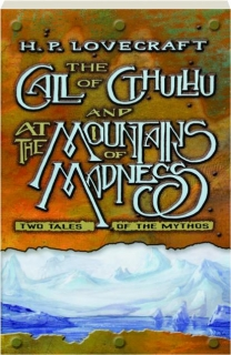 THE CALL OF CTHULHU / AT THE MOUNTAINS OF MADNESS