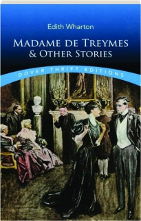 MADAME DE TREYMES & OTHER STORIES