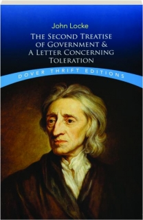 THE SECOND TREATISE OF GOVERNMENT & A LETTER CONCERNING TOLERATION