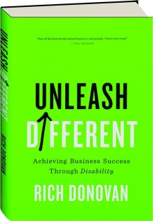 UNLEASH DIFFERENT: Achieving Business Success Through Disability