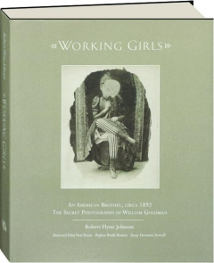 WORKING GIRLS: An American Brothel, Circa 1892