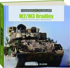 M2 / M3 BRADLEY: Legends of Warfare