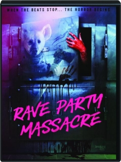 RAVE PARTY MASSACRE