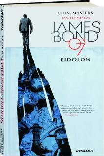 JAMES BOND, VOLUME 2: Eidolon