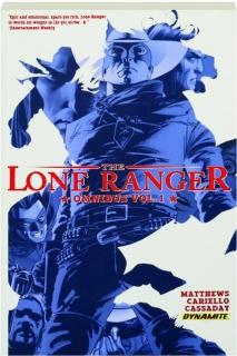 THE LONE RANGER OMNIBUS, VOL. 1