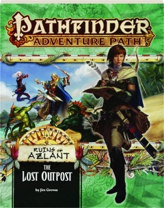 PATHFINDER ADVENTURE PATH: The Lost Outpost