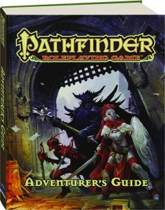 PATHFINDER ROLEPLAYING GAME ADVENTURER'S GUIDE