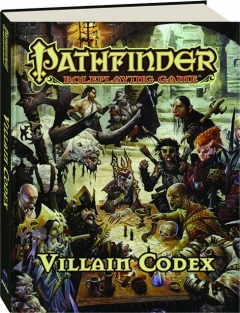 PATHFINDER ROLEPLAYING GAME VILLAIN CODEX