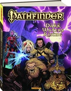 PATHFINDER, VOLUME ONE: Dark Waters Rising