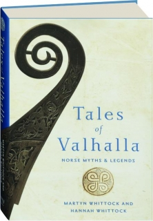 TALES OF VALHALLA: Norse Myths & Legends