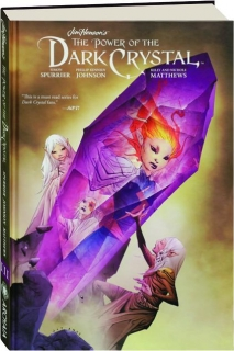 JIM HENSON'S THE POWER OF THE DARK CRYSTAL, VOLUME THREE