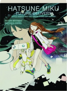 HATSUNE MIKU, VOLUME 1: Future Delivery