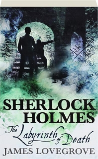 THE LABYRINTH OF DEATH: Sherlock Holmes
