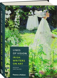 LINES OF VISION: Irish Writers on Art