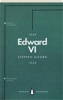 EDWARD VI: The Last Boy King