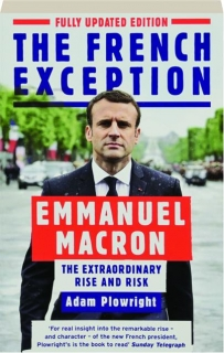 THE FRENCH EXCEPTION: Emmanuel Macron