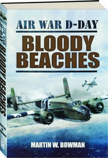 AIR WAR D-DAY, VOLUME 4: Bloody Beaches