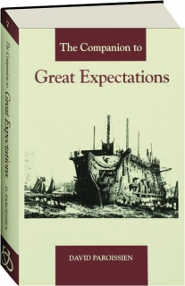 THE COMPANION TO <I>GREAT EXPECTATIONS</I>