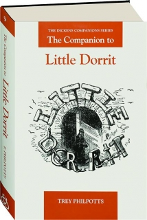 THE COMPANION TO <I>LITTLE DORRIT</I>