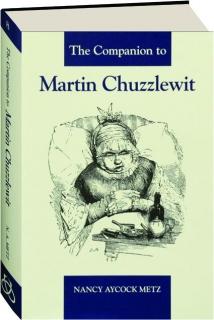 THE COMPANION TO <I>MARTIN CHUZZLEWIT</I>