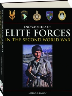 ENCYCLOPEDIA OF ELITE FORCES IN THE SECOND WORLD WAR