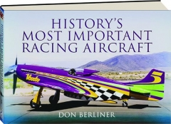 HISTORY'S MOST IMPORTANT RACING AIRCRAFT