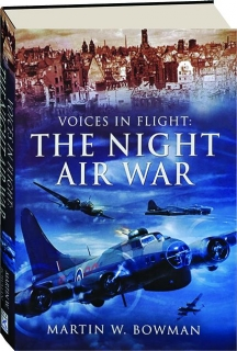 THE NIGHT AIR WAR: Voices in Flight
