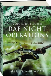 RAF NIGHT OPERATIONS: Voices in Flight