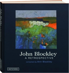 JOHN BLOCKLEY: A Retrospective