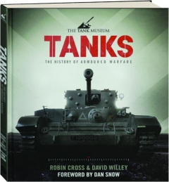 TANKS: The History of Armoured Warfare