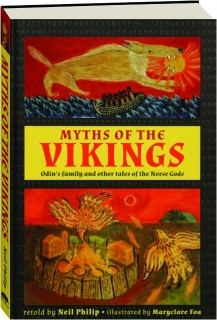 MYTHS OF THE VIKINGS: Odin's Family and Other Tales of the Norse Gods