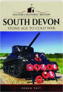 SOUTH DEVON: Stone Age to Cold War