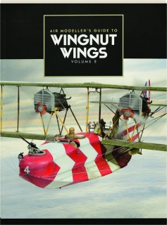 AIR MODELLER'S GUIDE TO WINGNUT WINGS, VOLUME 2