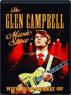 THE GLEN CAMPBELL MUSIC SHOW WITH ANNE MURRAY