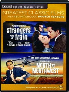 STRANGERS ON A TRAIN / NORTH BY NORTHWEST
