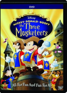 THE THREE MUSKETEERS: Mickey, Donald, Goofy