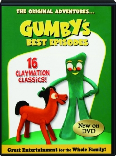GUMBY'S BEST EPISODES: 16 Claymation Classics!