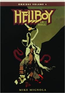 HELLBOY IN HELL OMNIBUS, VOLUME 4