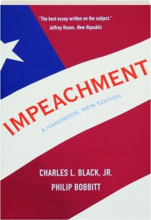 IMPEACHMENT: A Handbook