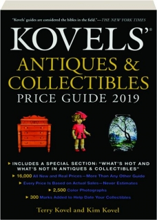 KOVELS' ANTIQUES & COLLECTIBLES PRICE GUIDE 2019, 51ST EDITION